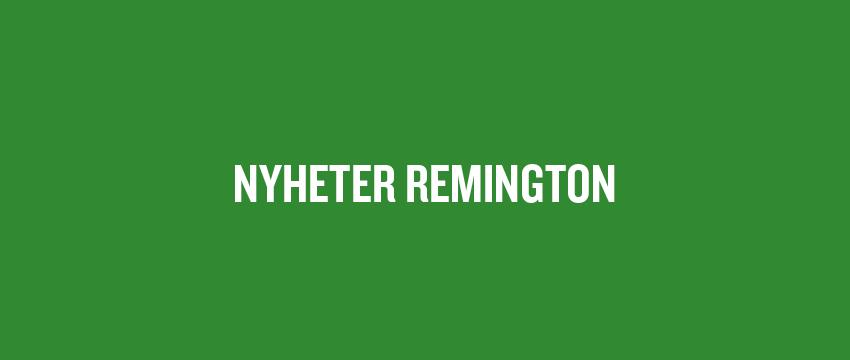 Nyheter Remington